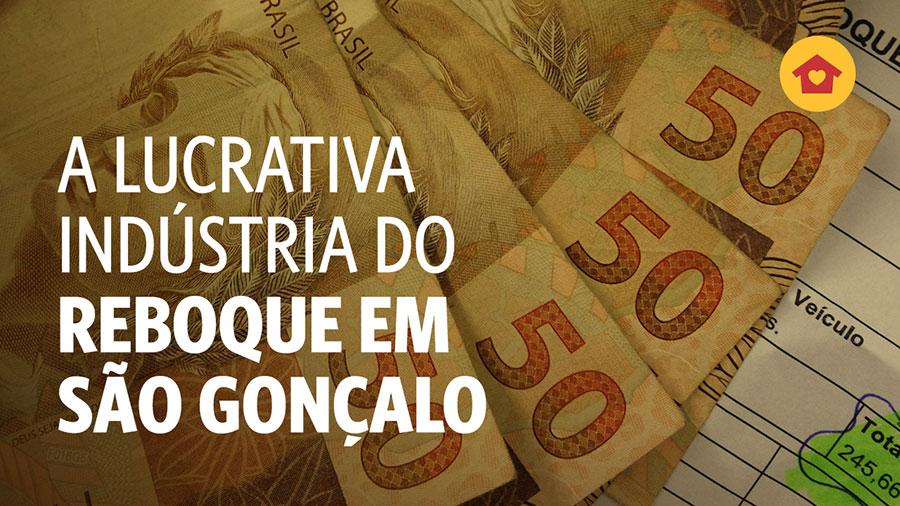 Indústria do Reboque: Transguard e a prefeitura de São Gonçalo